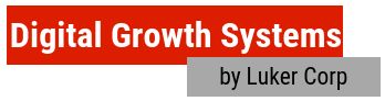 Digital Growth Systems by Luker Corp